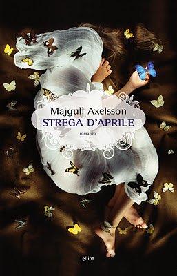 Strega d'aprile, Majgull Axelsson