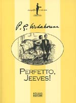 Perfetto, Jeeves!