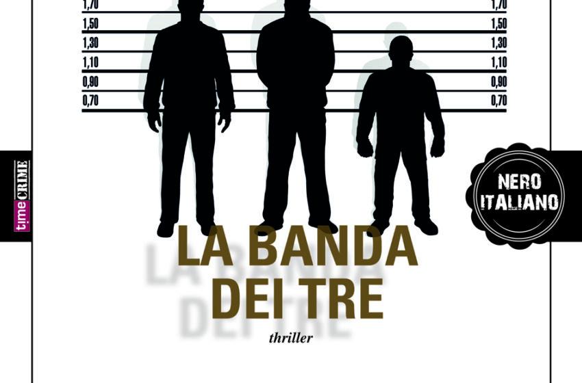 La banda dei tre