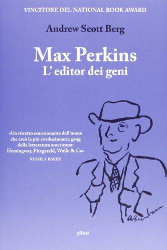 Max Perkins, l'editor dei geni