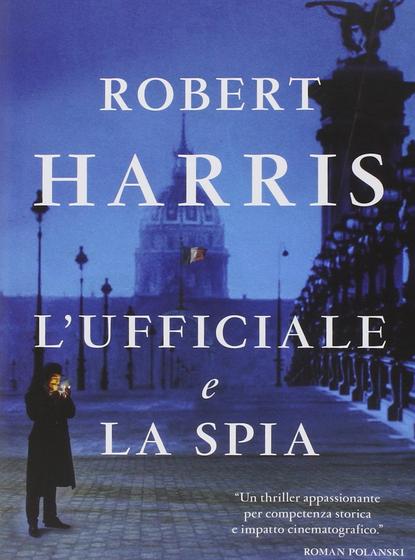 L'ufficiale e la spia – Robert Harris