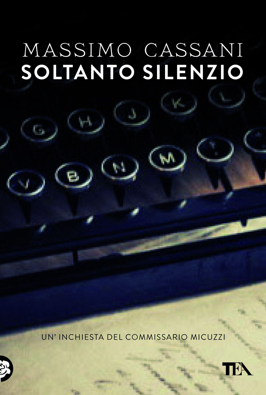Massimo Cassani Soltanto silenzio