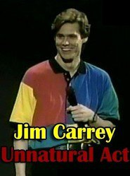 Jim Carrey, Unnatural Act (1991)