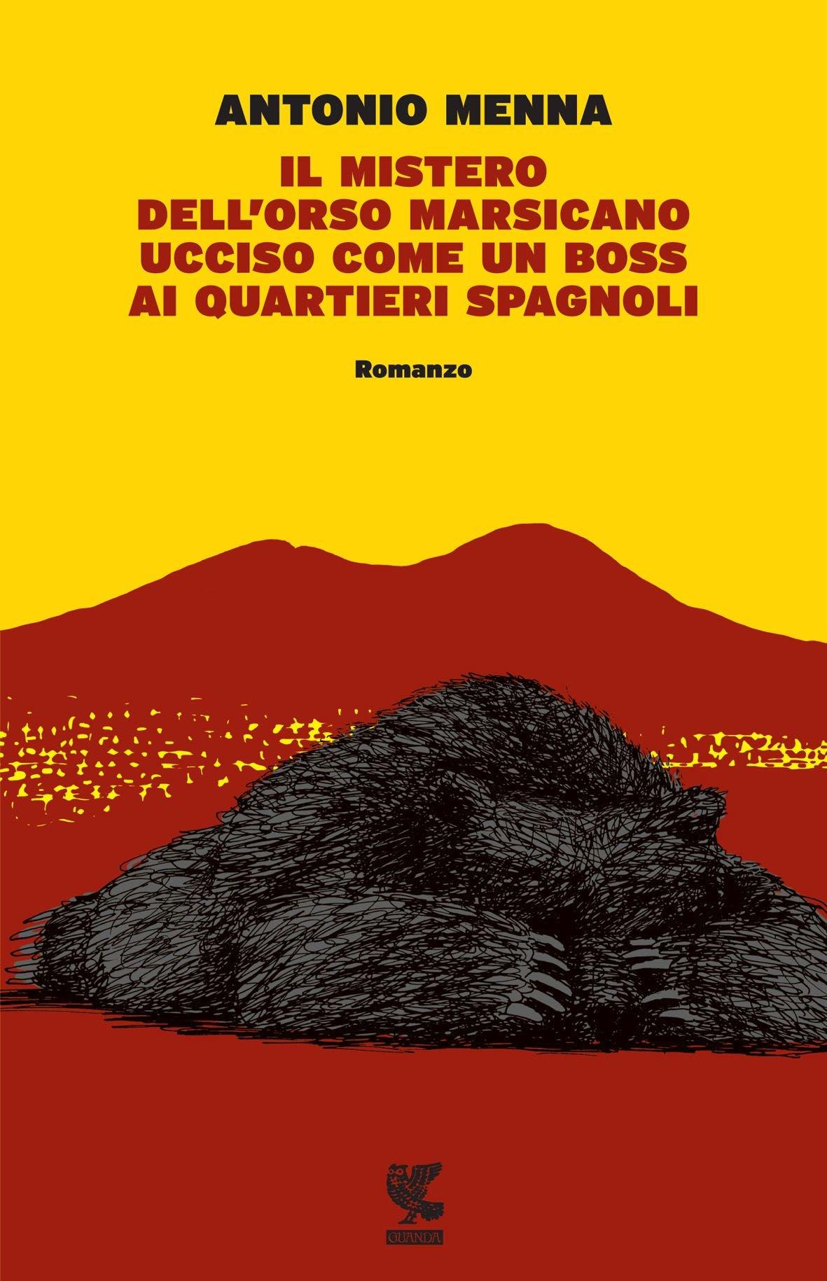 Il mistero dell'orso marsicano ucciso come un boss ai quartieri spagnoli, Antonio Menna