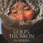In Siberia con Colin Thubron