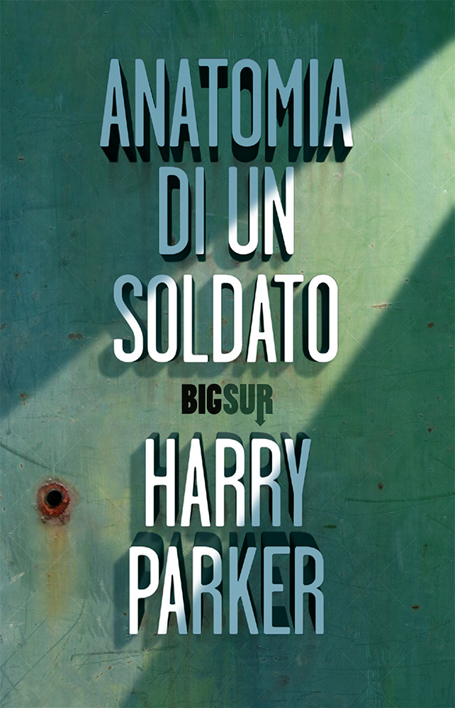 Anatomia di un soldato – Harry Parker