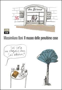 Il museo delle penultime cose – Massimiliano Boni