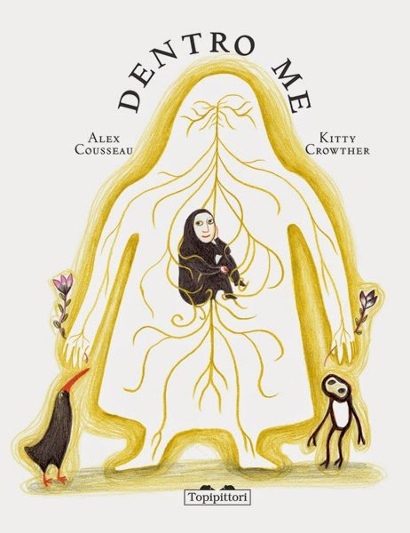 Dentro me – Alex Cousseau e Kitty Crowther