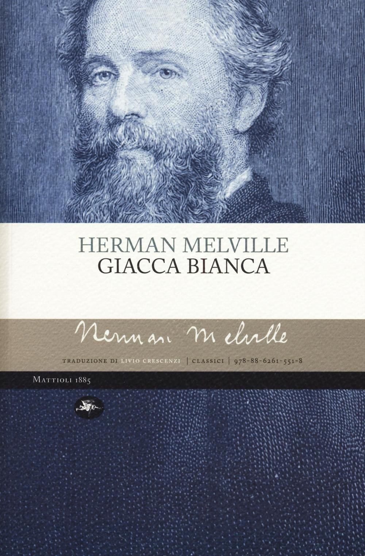 Giacca bianca – Herman Melville