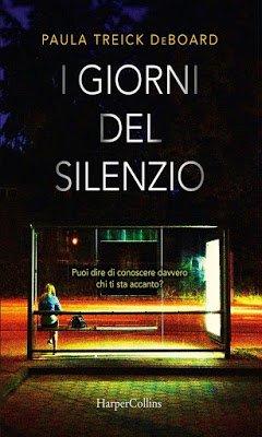 I giorni del silenzio – Paula Treick DeBoard