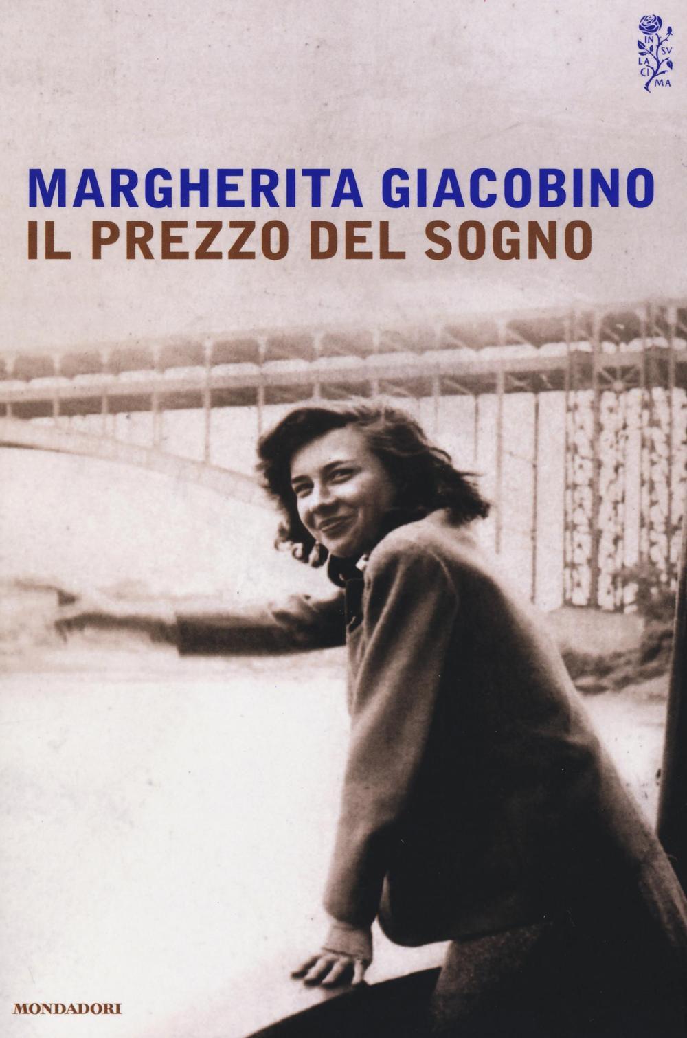 Il prezzo del sogno – Margherita Giacobino