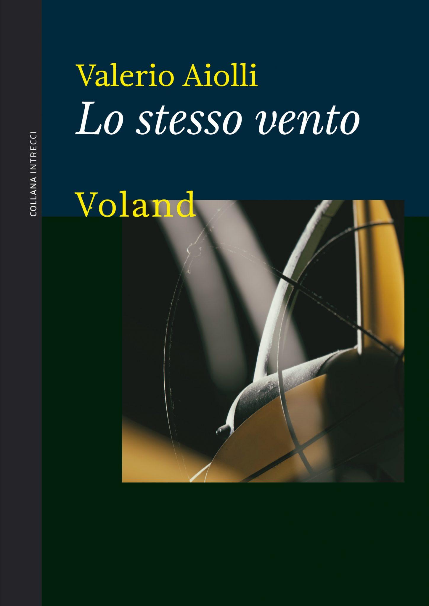 Lo stesso vento – Valerio Aiolli