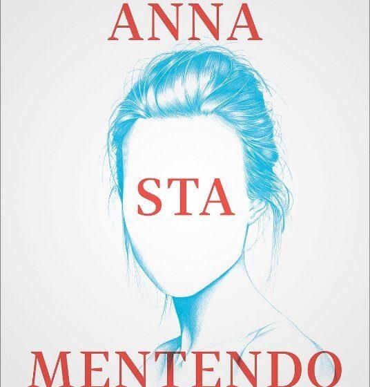 Anna sta mentendo – Federico Baccomo