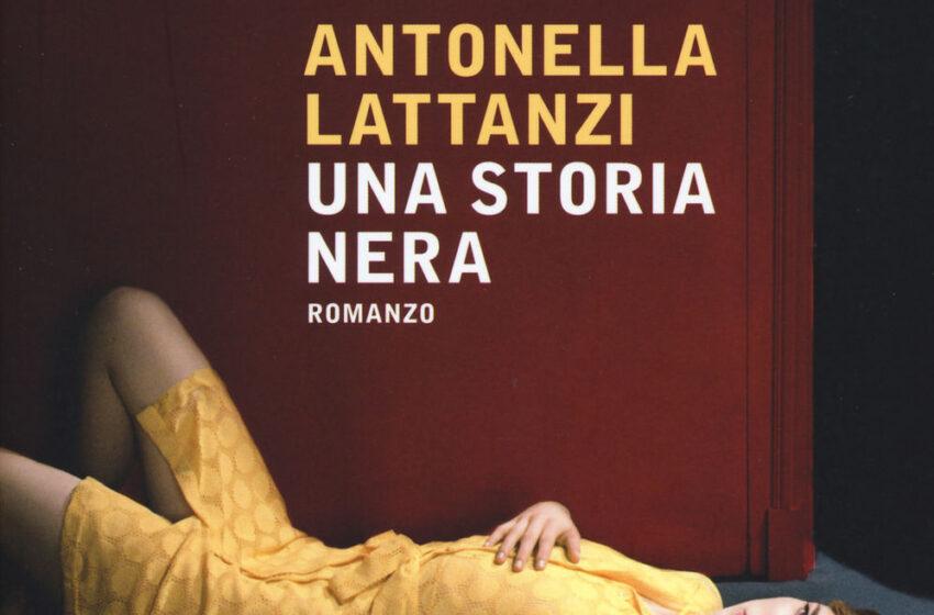 Una storia nera – Antonella Lattanzi