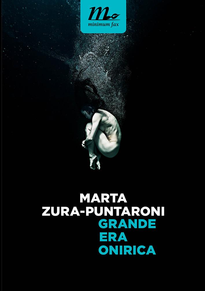 Grande era onirica – Marta Zura-Puntaroni