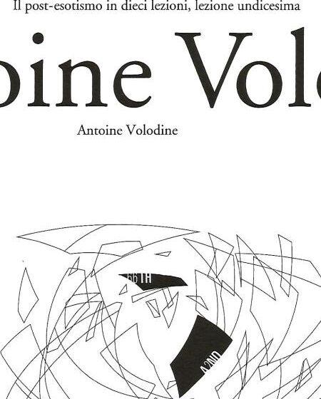 Il post-esotismo in dieci lezioni, lezioni undicesima – Antoine Volodine
