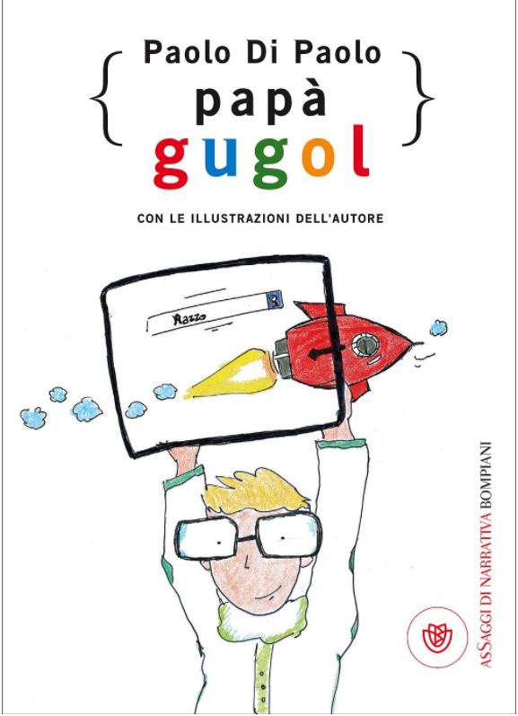 Papà Gugol – Paolo Di Paolo