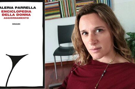Valeria Parrella – Enciclopedia della donna. Aggiornamento