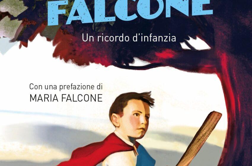 Il bambino Giovanni Falcone. Un ricordo d'infanzia, Angelo Di Liberto, Mondadori