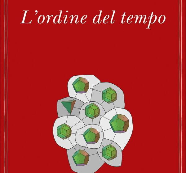 L'ordine del tempo, Carlo Rovelli, Adelphi