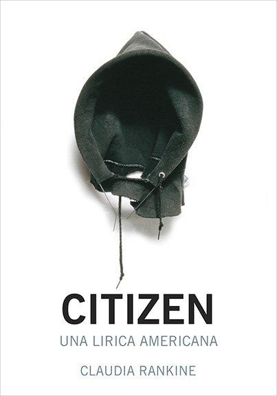 Citizen. Una lirica americana – Claudia Rankine
