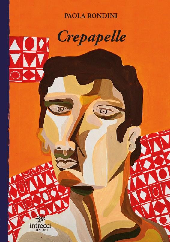 Crepapelle – Paola Rondini