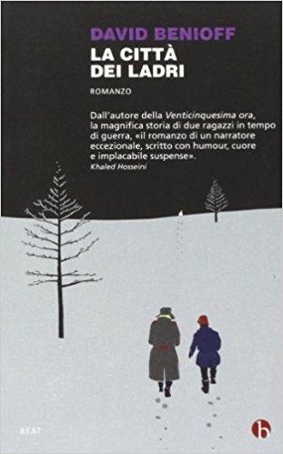 La città dei ladri, David Benioff, traduzione di Marco Rossari