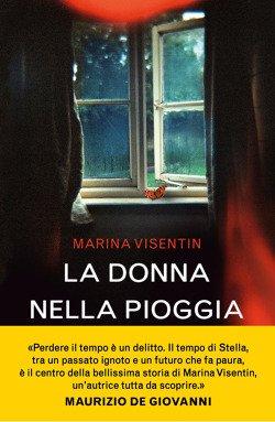 Marina Visentin e – La donna nella pioggia