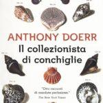 Il collezionista di conchiglie, Anthony Doerr, Rizzoli