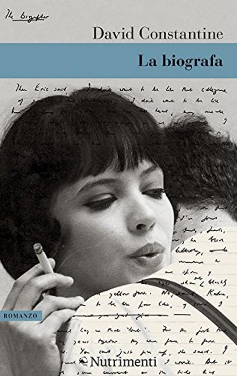 La biografa – David Constantine