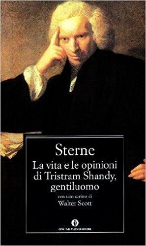 La vita e le opinioni di Tristram Shandy, gentiluomo, Laurene Sterne, Mondadori