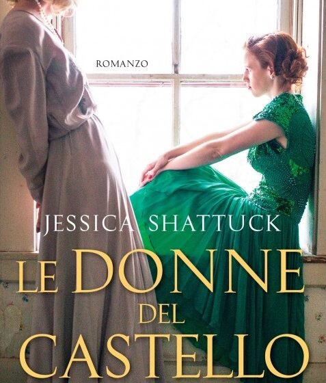 Le donne del castello – Jessica Shattuck