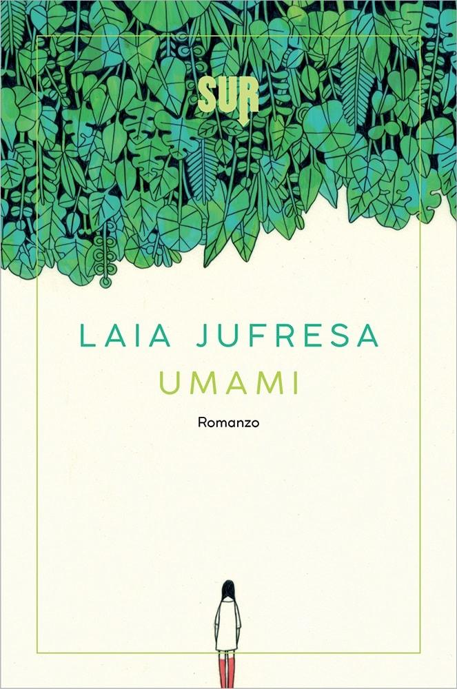 Umami, Laja Jufresa, traduzione di Giulia Zavagna, Sur