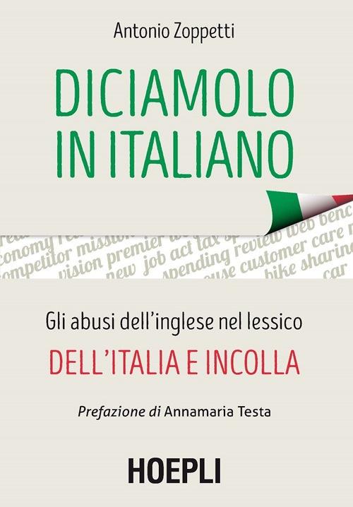 Diciamolo in italiano – Antonio Zoppetti – Hoepli