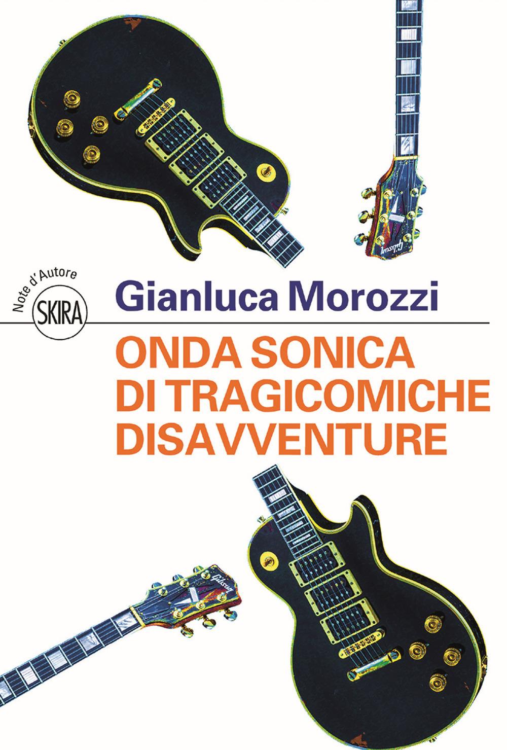 Onda sonica – Gianluca Morozzi