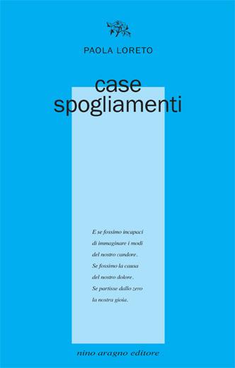 Paola Loreto Case spogliamenti