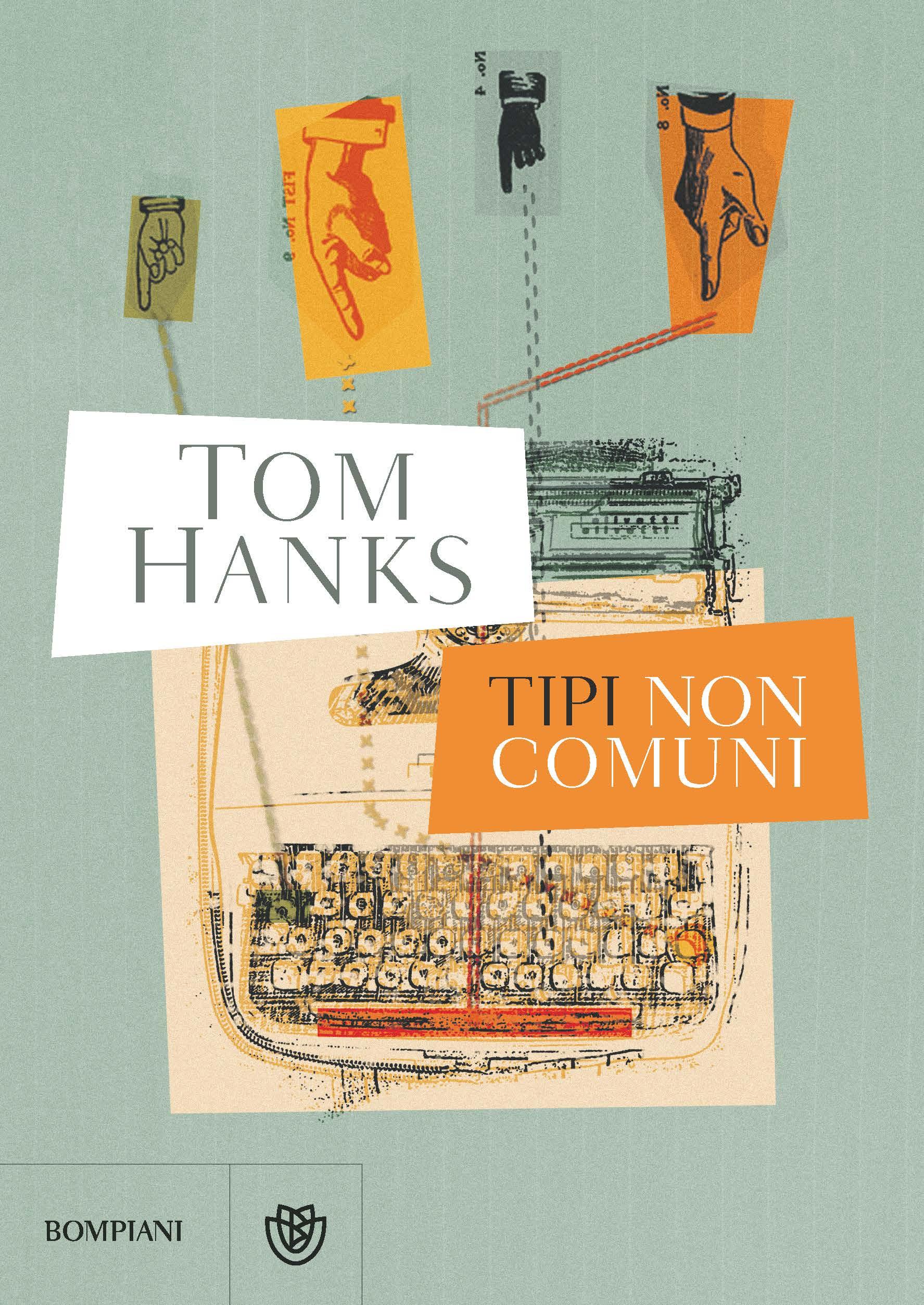 Tipi non comuni – Tom Hanks