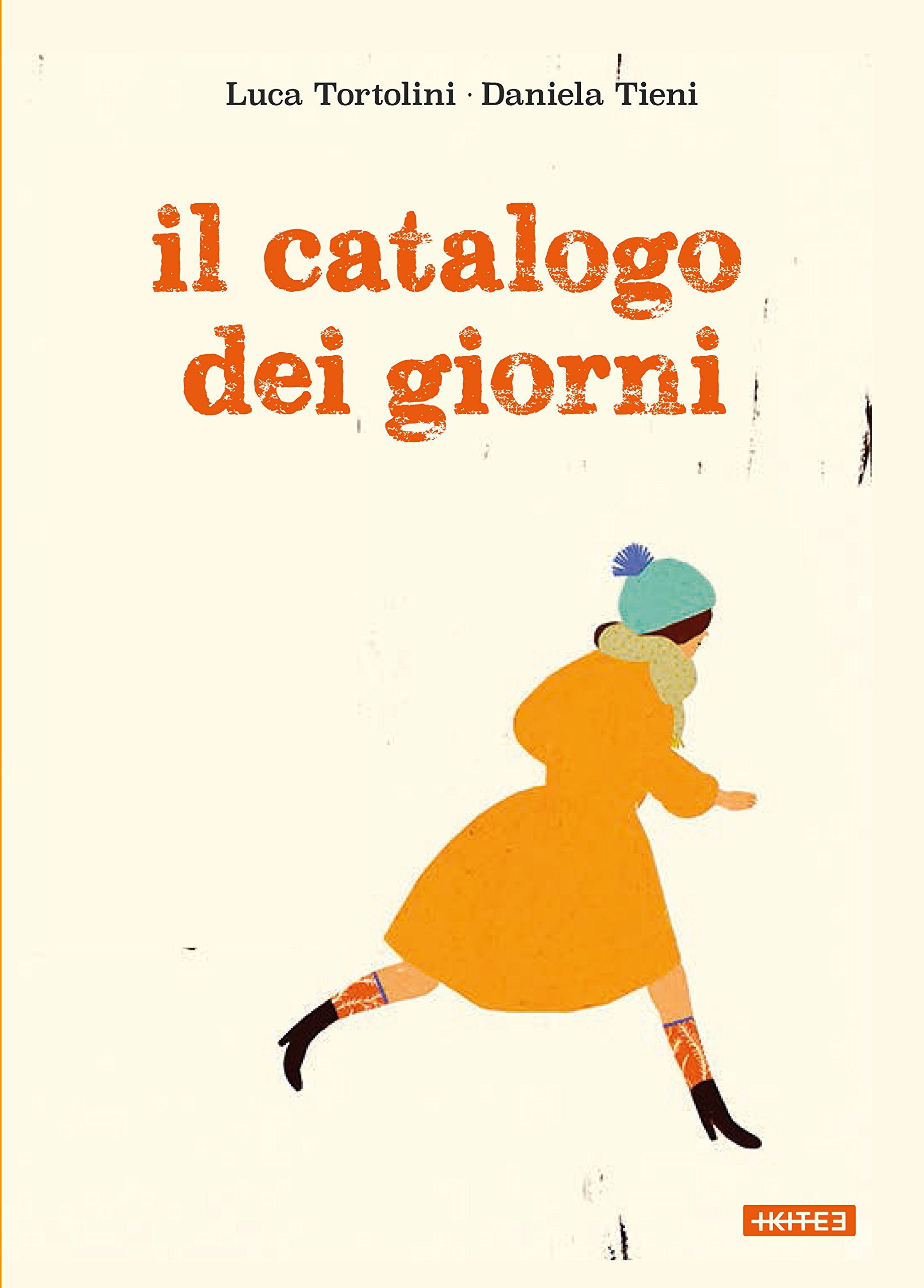 Il catalogo dei giorni – Luca Tortolini e Daniela Tieni