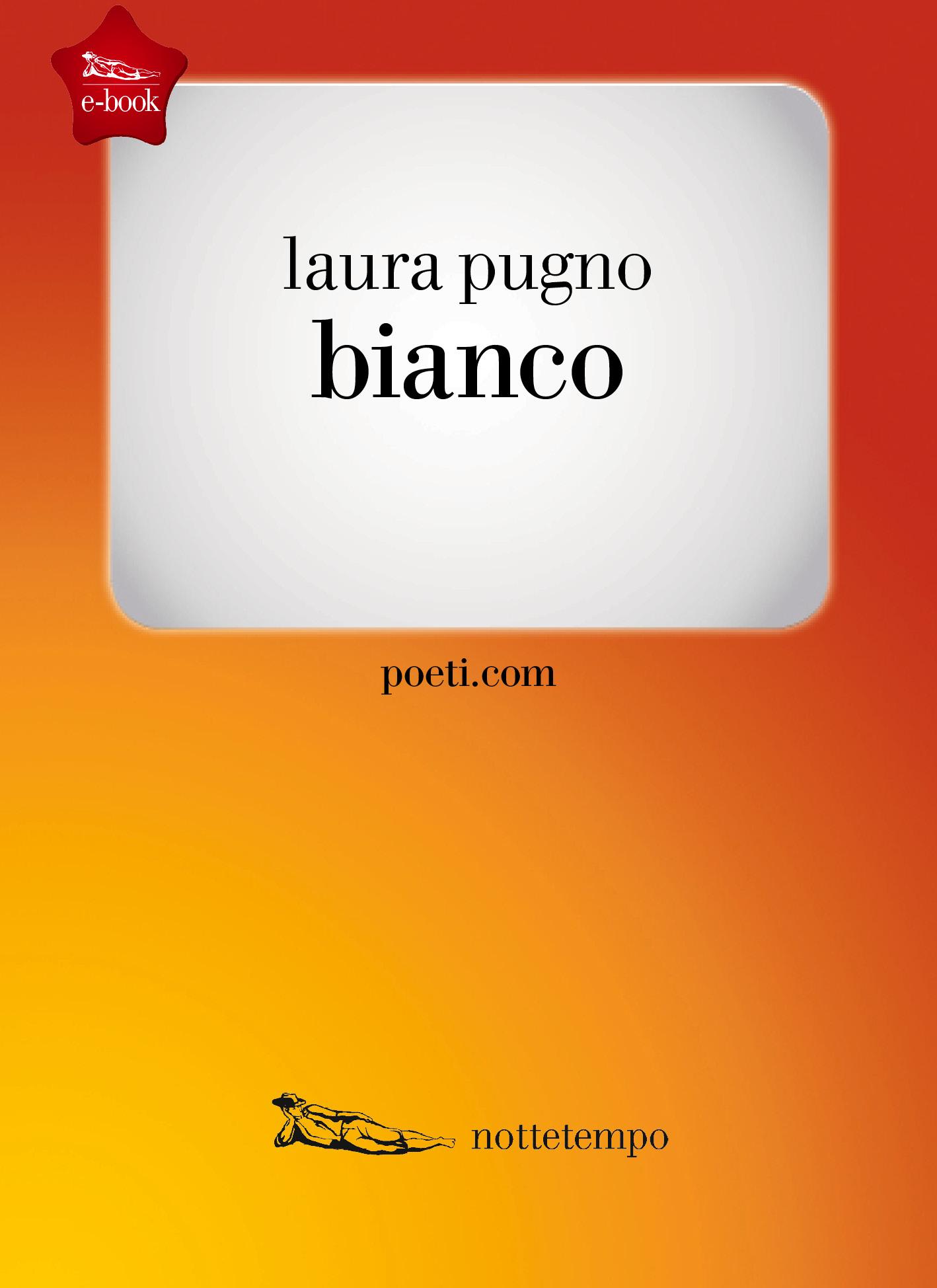 Laura Pugno, Bianco, Nottetempo