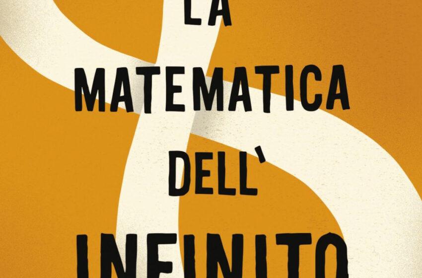 La-matematica-dell'infinito Eugenia Chang