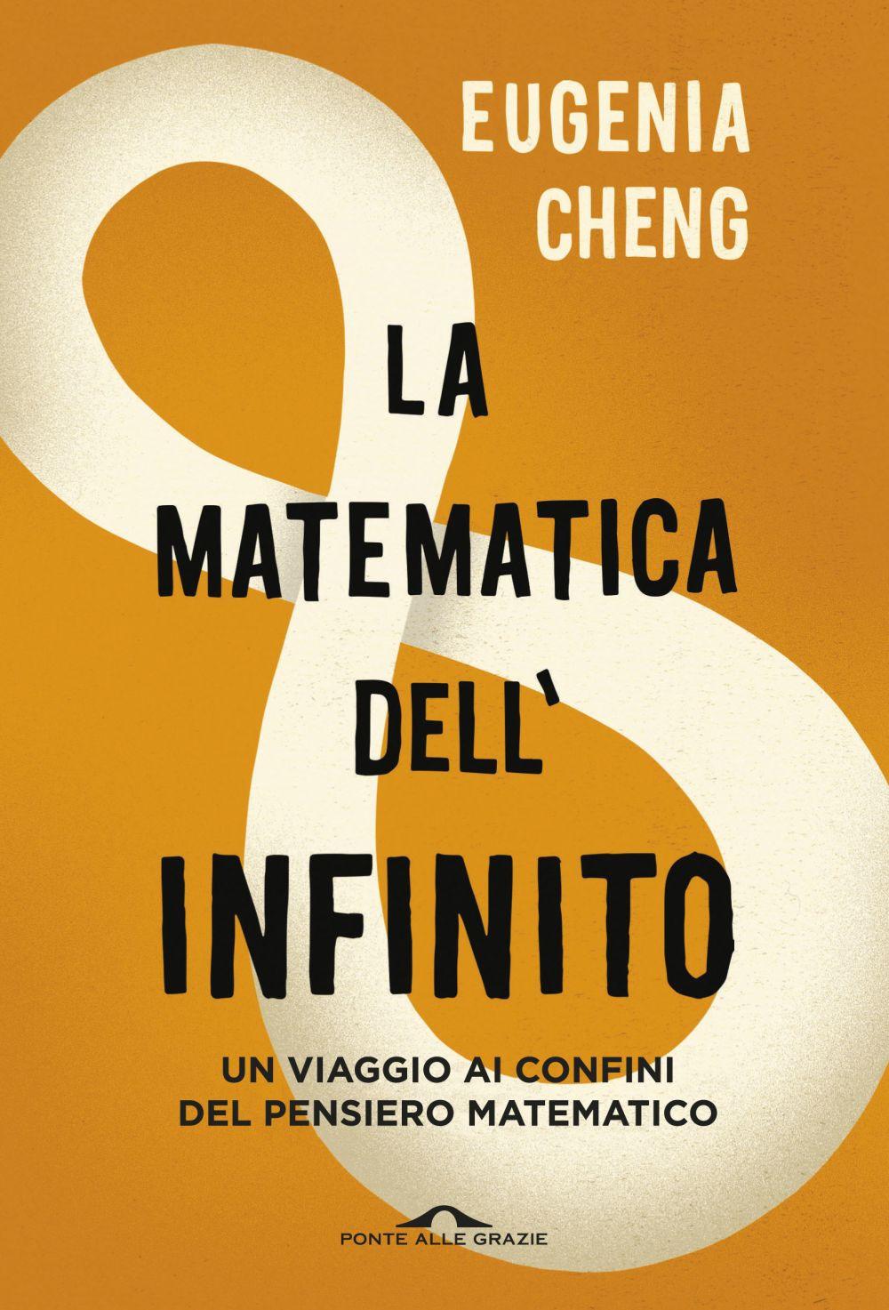 La matematica dell'infinito – Eugenia Cheng