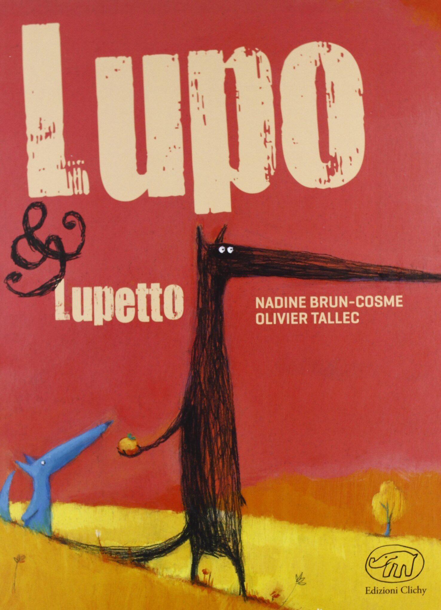 Lupo&Lupetto – Nadine Brun-Cosme e Olivier Tallec