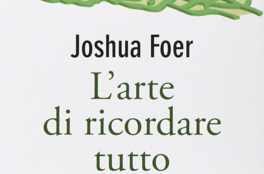 L'arte di ricordare tutto di Joshua Foer