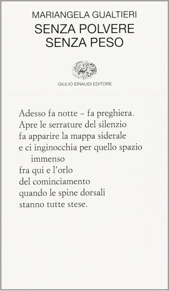 Mariangela Gualtieri - Senza polvere senza peso - Einaudi