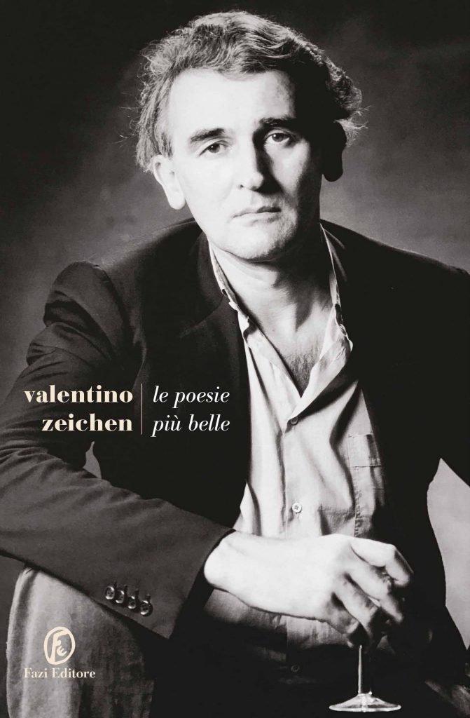 Valentino Zeichen - Le poesie più belle - Fazi Editore