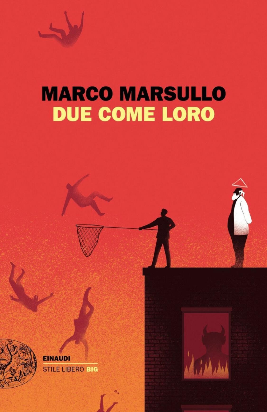 Due come loro – Marco Marsullo