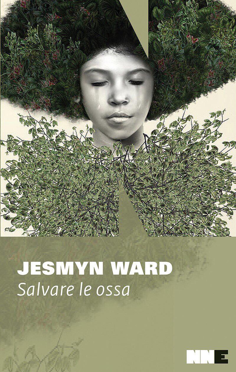 Salvare le ossa – Jesmyn Ward