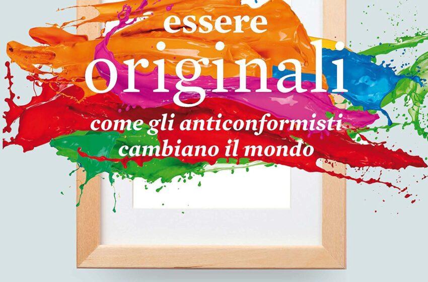 ESSERE ORIGINALI di Adam Grant, traduzione Ilaria Katerinov, Hoepli