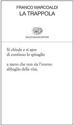 Franco Marcoaldi - La trappola - Einaudi
