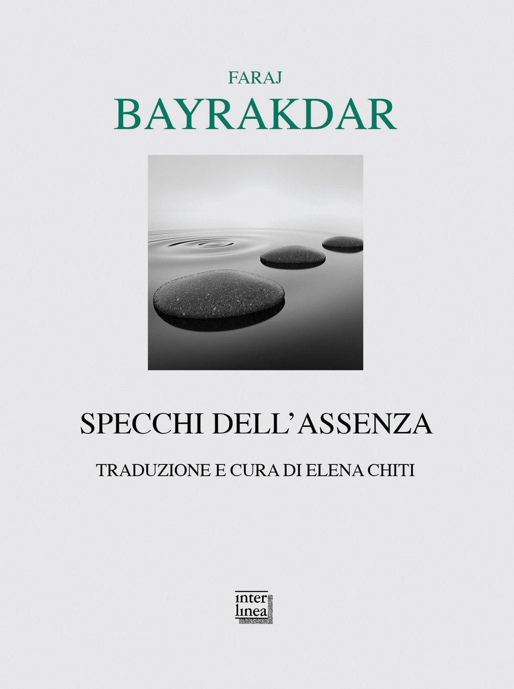 Faraj Bayrakdar - Specchi dell'assenza - Interlinea 2